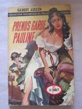 Prends garde Pauline de Gilbert Aullen