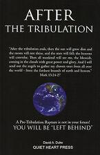 AFTER THE TRIBULATION by David A. Duke (Paperback, 2008) **BRAND NEW**