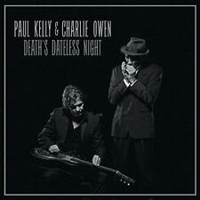 Paul Kelly And Charlie Owen - Death's Dateless Night (NEW CD)