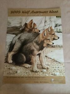 2003 Wolf Awareness Poster  Jerry Krejcha 'Waiting For Mom' Timber Wolf Alliance
