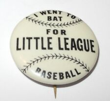 1960 Baseball Pin Coin I Went To Bat for Little League Booster Pinback