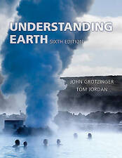 Understanding Earth sixth edition by John Grotzinger and Tom Jordan