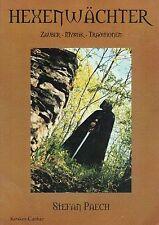 HEXENWÄCHTER - Zauber - Mystik - Traditionen - Wicca mit Stefan Paech BUCH
