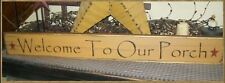 Primitive Sign~Welcome To Our Porch~Sumer~Spring~Decor~ Stars~