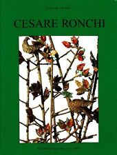RONCHI - Bojani Gian Carlo, Cesare Ronchi. Lacerti e bestiari, miti e cavalli