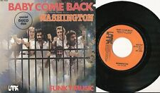 FUNKY MUSIC 45 TOURS BELGIQUE BABY COME BACK DISCO