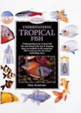 Understanding Tropical Fish (Pond & Aquatic),Gina Sandford
