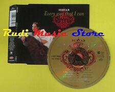 CD Singolo SERTAB Every way that i can 2003 austria TRT no lp mc dvd (S15)