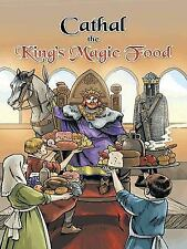 Cathal the King's Magic Food by Robert Collins (2014, Paperback)