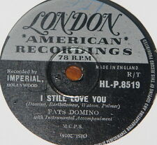 FATS DOMINO ~ I STILL LOVE YOU ~ WAIT SEE ~UK 78 RECORD ~ ROCK N ROLL ROCKABILLY
