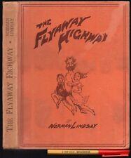 1936 1st Edition THE FLYAWAY HIGHWAY Norman Lindsay AUSTRALIAN Author & Artist