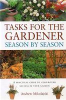 Tasks For The Gardener: Season By Season by Andrew Mikolajski (paperback)