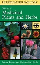 A Peterson Field Guide to Western Medicinal Plants and Herbs (Peterson Field Gui