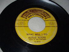 ALDUS ROGERS What Will I Do/Shamrock Two-Step 45 La Louisanne Cajun Zydeco