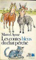 Marcel Aymé = LES CONTES BLEUS DU CHAT PERCHÉ