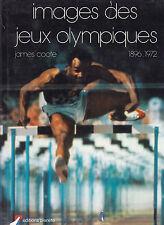 JAMES COOTE IMAGES DES JEUX OLYMPIQUES 1896-1972