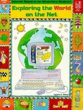 Exploring the World on the Net: Grades 4-6 (Internet Research for Elementary St
