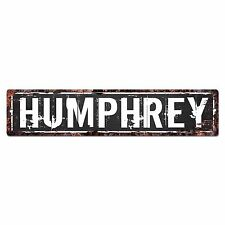 SLND0655 HUMPHREY Street Chic Sign Home man cave Decor Gift Ideas