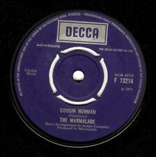 THE MARMALADE Cousin Norman Vinyl Record 7 Inch Decca F 13214 1971