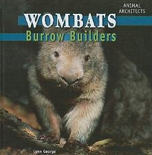 Wombats: Burrow Builders (Animal Architects)-ExLibrary