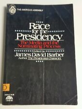 RACE FOR THE PRESIDENCY: The Media and the Nominating Process (1978, Paperback)