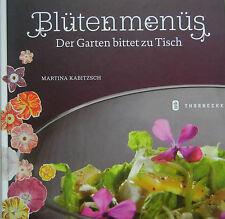 Blütenmenüs M. Kabitzsch Essbare Blüten Aroma Blütenküche Rezepte Garten 2009