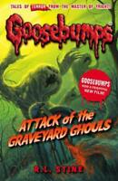 Attack of the Graveyard Ghouls (Goosebumps) by R. L. Stine, NEW Book, FREE & Fas