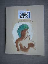 JOEL ALESSANDRA COULEUR CAFE AVEC DESSIN ORIGINAL SUR COUVERTURE + DEDICACE NEUF