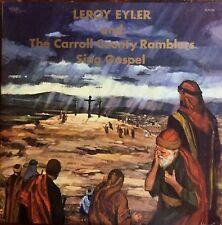 Leroy Eyler And The Carroll County Ramblers – Sing Gospel LP Bluegrass Vinyl