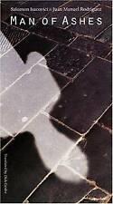 MAN OF ASHES (TEXTS AND CONTEXTS), Salomon Isacovici, Juan Manuel Rodriguez, Use
