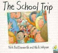 Very Good, School Trip (Picture Knight), Butterworth, Nick, Book