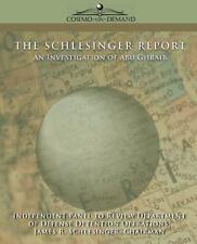 Schlesinger Bericht: eine Untersuchung von Abu Ghraib: von der Verteidigungsministerium...