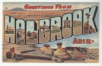 (53026) OLD LARGE LETTER POSTCARD GREETINGS from HOLBROOK, ARIZONA