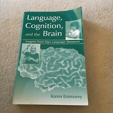 KAREN EMMOREY. LANGUAGE. COGNITION, AND THE BRAIN. 0805833994