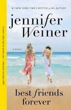 Best Friends Forever by Jennifer Weiner (2010, Paperback)