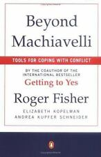 Beyond Machiavelli : Tools for Coping With Conflict