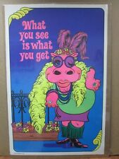 Vintage Black Light Poster What you see is what you get 1972 Hippy  Inv#595