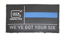 GLOCK THIN BLUE LINE PATCH WEVE GOT YOUR SIX 17 19 22 23 26 27 28 29 34 41 42 43