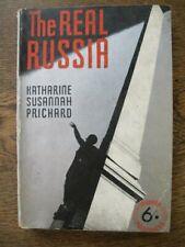 The Real Russia - Katharine Susannah Prichard - Vintage Aust 1934 1st Ed L2