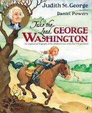 Take the Lead, George Washington by Judith St. George NEW Paperback Ages 7+