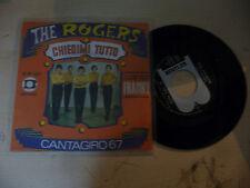 """THE ROGERS"""" CHIEDIMI TUTTO-disco 45 giri BENTLER It 1967"""" BEAT. Italy-PERFETTO"""