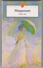 Maupassant - Une Vie - Claude Monet en couverture. comme neuf. poche 2003.