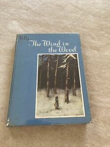 THE WIND IN THE WOOD by BB Illustrated by D J Watkins-Pitchford