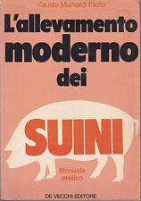 L'ALLEVAMENTO moderno DEI SUINI fazio ed. de vecchi 1977