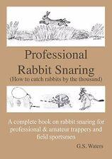 Professional Rabbit Snaring Glenn Waters