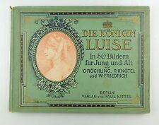 #e7288 Buch: Die Königin Luise in 50 Bildern Verlag von Paul Kittel 1896