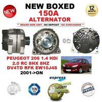 FOR PEUGEOT 206 1.4 HDi 2.0 RC 8HX 8HZ DV4TD RFK EW10J4S 2001-ON 150A ALTERNATOR