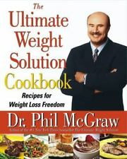 THE ULTIMATE WEIGHT SOLUTION COOKBOOK - Recipes for Weight Loss Freedom/ NEW H/C