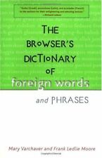 The Browsers Dictionary of Foreign Words and Phra