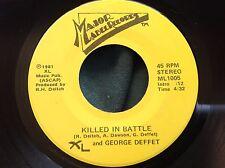 Rare Power Pop ? 45 : George Deffet ~ Killed In Battle ~ War Museum ~ MajorLabel